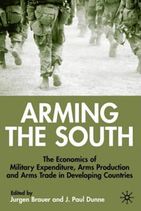 Arming the South: The Economics of Military Expenditure, Arms Production and Arms Trade in Developing Countries Твердый переплет ISBN 0333754409 инфо 6895j.